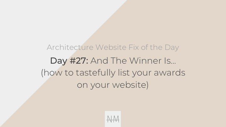 Day 27: And The Winner Is…(ways to tastefully list your awards)